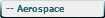 -- Aerospace
